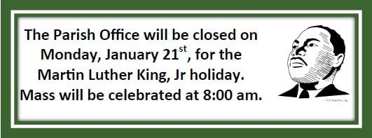 20190120 Parish Office closed Martin Luther King