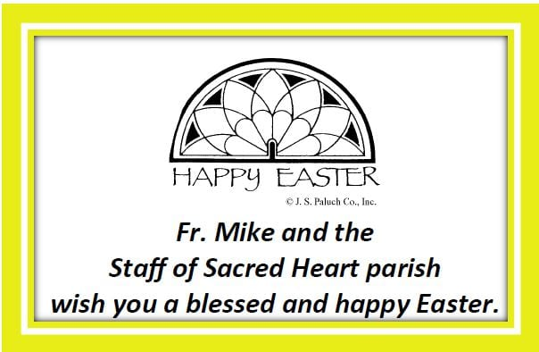 20190421 Happy Easter Fr Mike and Office Staff