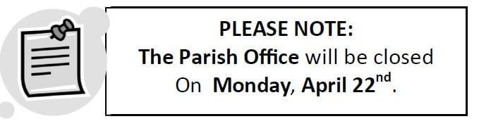 20190421 Note Parish Office Closed 0422