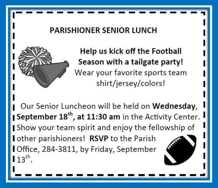 20190825 Parishioners Senior Lunch Sept 18