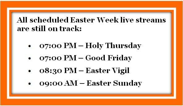 20200406 Easter Week Live Stream Schedule