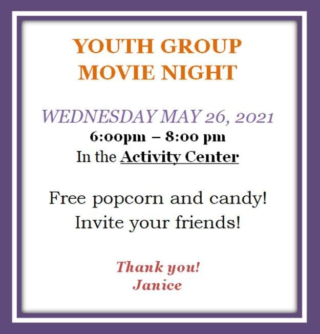 20210515 YM Youth Group 20210526 Movie Night