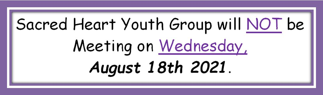 20210731 YM No Youth Group Meeting on August 18th